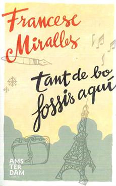 Посакувам да си тука - Франсеск Миралјес