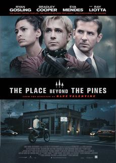 Филм: Местото зад боровата шума (The Place Beyond the Pines)
