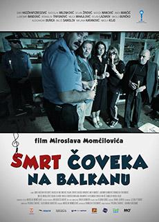 Филм: Смрт на човек од Балканот (Smrt coveka na Balkanu)
