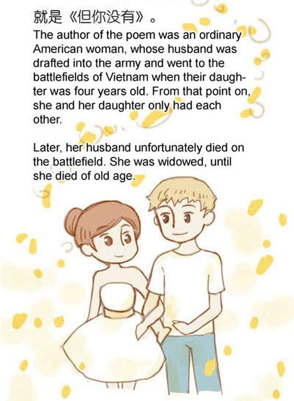 Авторот на оваа поема беше обична Американка, чиј маж беше повикан да служи војска и замина на бојните полиња во Виетнам кога нивната ќерка имаше 4 години. Од тој момент па наваму, таа и нејзината ќерка се имаа само една со друга. Подоцна, нејзиниот маж за жал почина на бојното поле. Таа остана вдовица и на крајот умре од старост.
