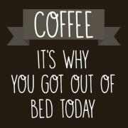 Кафе – тоа е причината поради која стана од кревет утрово