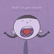 Срцето во уста (екстремно исплашен или анксиозен)