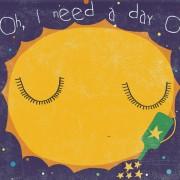 Сонце: Ох, потребен ми е слободен ден
