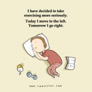 Одличив да вежбам повеќе. Денес ќе се свртам на левата страна. Утре на десната.