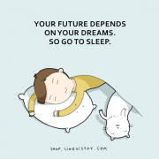 Иднината ви зависи од вашите соништа. Затоа легнете да спиете.