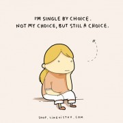 Јас сум сингл по избор. Не, по мој, ама сепак по избор.