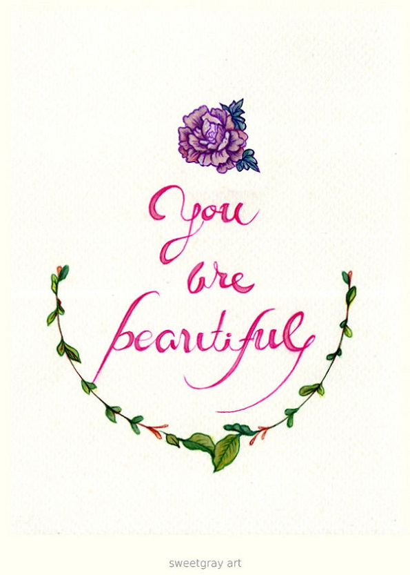 Ти си прекрасна.