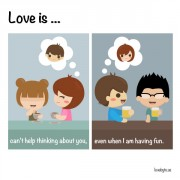 Љубов е... Кога не можам да престанам да мислам на тебе, дури и кога се забавувам.