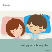 Љубов е... Да се разбудиш покрај тој што го сакаш.
