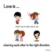 Љубов е... Кога се насочуваме во вистинската насока.
