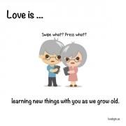 Љубов е... Кога учиме нови нешта како што старееме заедно.