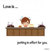 Љубов е... Кога се трудам за тебе.