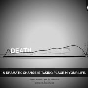 Смрт – Во вашиот живот се случува драматична промена