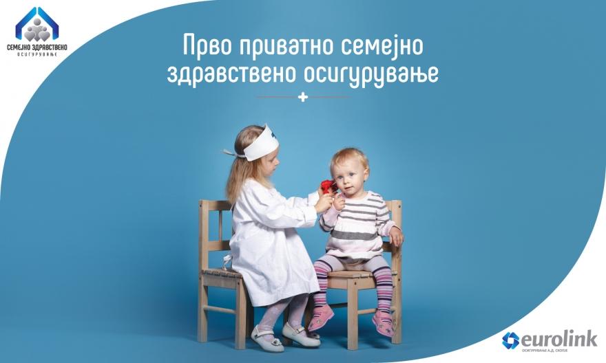 novi-povolnosti-od-eurolink-so-semejnoto-privatno-zdravstveno-osiguruvanje